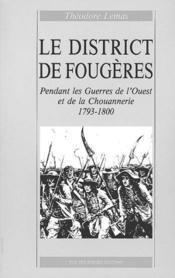 Le district de Fougères - Couverture - Format classique