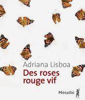 Des roses rouge vif - Couverture - Format classique