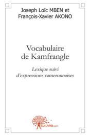 Vocabulaire De Kamfrangle - Couverture - Format classique