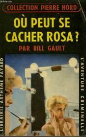 Ou Peut Se Cacher Rosa? Collection L'Aventure Criminelle N° 91 - Couverture - Format classique