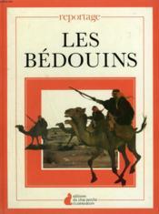 Les Bedouins. Editions Du Chat Perche. - Couverture - Format classique