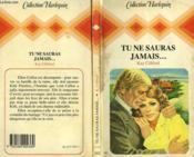 Tu Ne Sauras Jamais... - Love At Second Sight - Couverture - Format classique