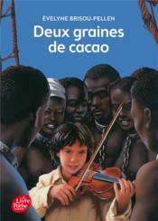 Deux graines de cacao - Couverture - Format classique