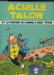 Achille Talon Et Le Mystere De L'Homme A Deux Tetes. - Couverture - Format classique