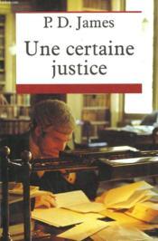 Une Certaine Justice. - Couverture - Format classique
