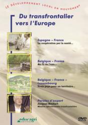 Transfontalier vers l'europe (dvd) (du) - Couverture - Format classique