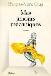 Mes amours mecaniques - Couverture - Format classique