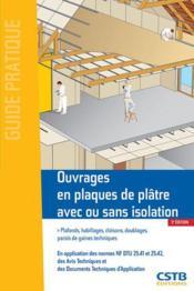 Ouvrages en plaques de plâtre avec ou sans isolation (3e édition) - Couverture - Format classique