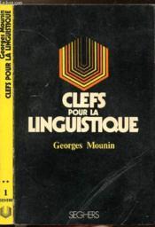 Clefs Pour La Linguistique - Collection P.S. N°1 - Couverture - Format classique