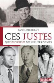 Justes parmi les nations : de Raoul Wallenberg à Oskar Schindler - Couverture - Format classique