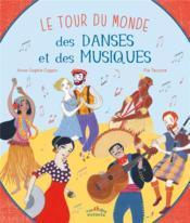 Le tour du monde des danses et des musiques - Couverture - Format classique