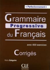 Corrigés grammaire progressive du frangais ; niveau perfectionnement - Couverture - Format classique