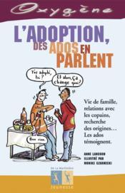 Adoption, Les Ados En Parlent - Couverture - Format classique