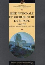 Idée nationale et architecture en europe, 1860-1919. finlande, hongrie, roumanie, catalogne - Intérieur - Format classique