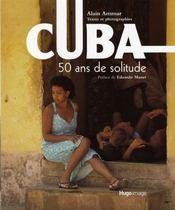 Cuba ; 50 ans de solitude - Intérieur - Format classique