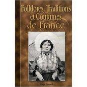 Folklore, traditions et coutumes de France - Couverture - Format classique