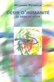 Desir D'Humanite ; Le Droit De Rever - Intérieur - Format classique