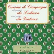 Cuisine de campagne des pays du Luberon aux pays du ventoux - Couverture - Format classique