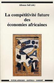 Competitivite future des economies africaines - Couverture - Format classique