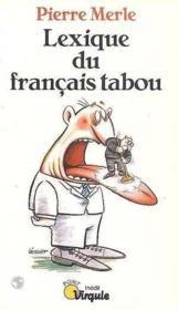 Lexique Du Francais Tabou - Couverture - Format classique