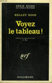 Voyez Le Tableau ! Collection : Serie Noire N° 1417 - Couverture - Format classique