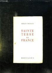 Sainte Terre De France. - Couverture - Format classique