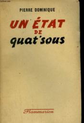 Un Etat De Quat'Sous. - Couverture - Format classique