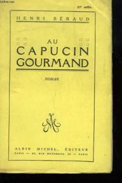 Au Capucin Gourmand. - Couverture - Format classique