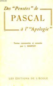 Des 'Pensees' De Pascal A L' 'Apologie' - Couverture - Format classique