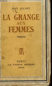La Grange Aux Femmes - Couverture - Format classique