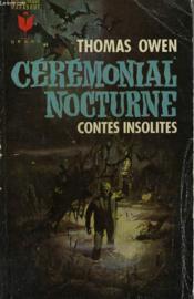 Ceremomnial Nocturne Et Autres Contes Insolites - Couverture - Format classique