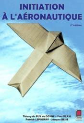 Initiation A L'Aeronautique ; 3e Edition - Couverture - Format classique