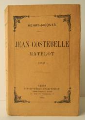 Jean Costebelle Matelot. - Couverture - Format classique