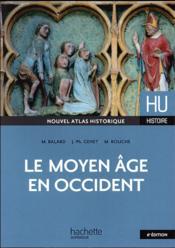 HU HISTOIRE ; le moyen-âge en Occident - Couverture - Format classique
