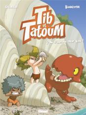 Tib et Tatoum T.5 ; on s'entend trop bien ! - Couverture - Format classique