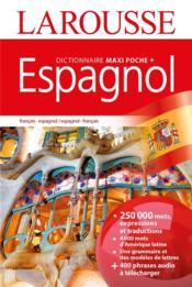 Dictionnaire Larousse maxi poche + espagnol - Couverture - Format classique