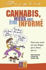Cannabis, mieux vaut etre informe - Couverture - Format classique