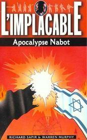 Implacable Apocalypse Nabot - Intérieur - Format classique