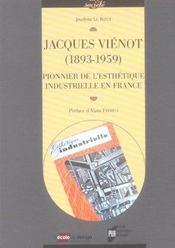 Jacques vienot 1893-1959. pionnier de l esthetique industrielle en france - Intérieur - Format classique