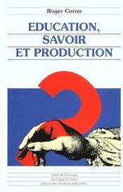 Education, Savoir Et Production - Intérieur - Format classique