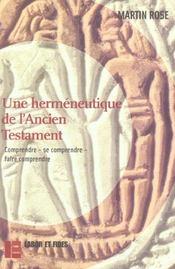 Une hermeneutique de l'ancien testament - comprendre - se comprendre - faire comprendre - Intérieur - Format classique