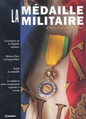 Les Medailles Militaires D'Hier Et D'Aujourd'Hui - Couverture - Format classique