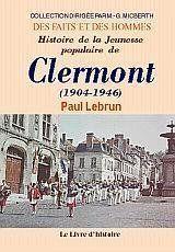 Clermont (Histoire De La Jeunesse Populaire De (1904-1946). - Couverture - Format classique
