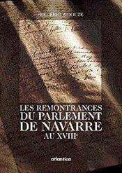 Les Remontrances Du Parlement De Navarre Au Xviiie - Couverture - Format classique