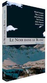 Le Noir Dans Le Blanc ; Saison 2006 - Intérieur - Format classique