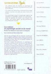 Les métiers en psychologie sociale et du travail ; evaluer les individus et intervenir en entreprise - 4ème de couverture - Format classique