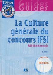 La culture generale du concours ifsi - Couverture - Format classique