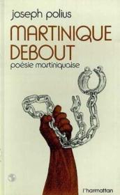 Martinique debout ; poésie martiniquaise - Couverture - Format classique