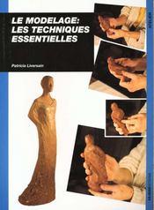 Modelage Les Techniques Essentielles - Intérieur - Format classique