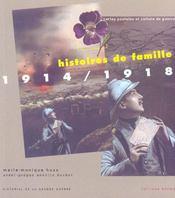 Histoire De Famille ; Cartes Postales Et Culture De Guerre 14-18 - Intérieur - Format classique